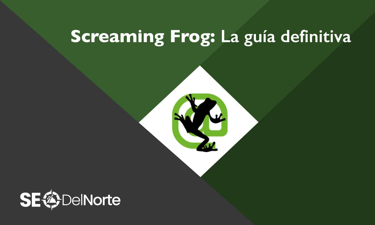 Screaming Frog, la guía definitiva