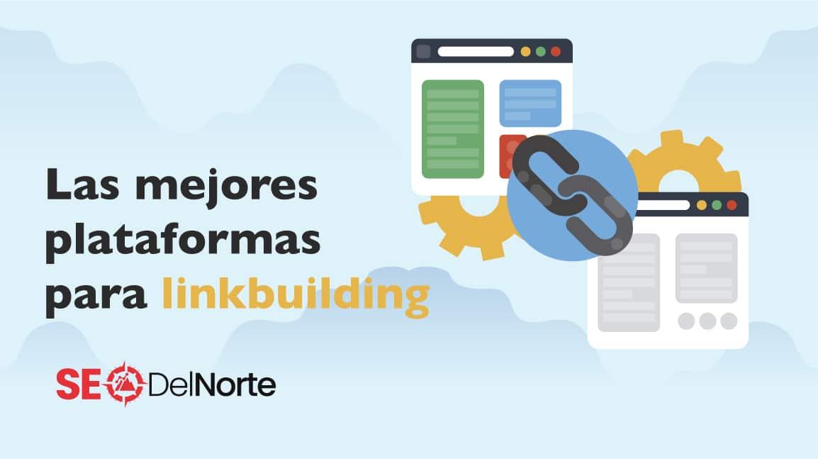 plataformas de linkbuilding y compra de enlaces
